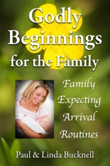 Godly Beginnings for the Family