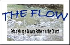 THE FLOW: Establishing a Growth Pattern in the Church