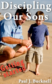 Discipling Our Sons: Getting Started